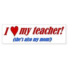 Heart Teacher/Mom Bumper Bumper Sticker