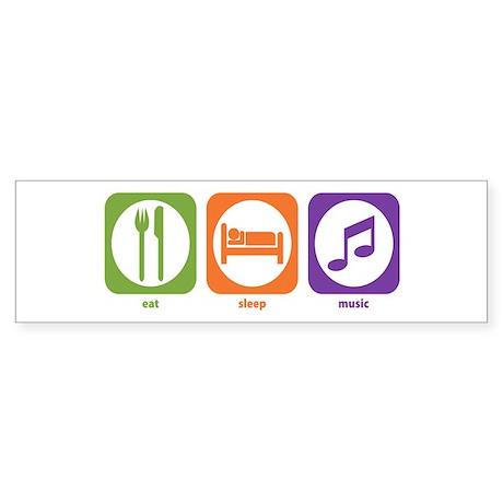 Eat Sleep Music Bumper Sticker