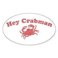 Hey Crabman Oval Decal