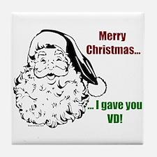 Christmas - I gave you VD Tile Coaster