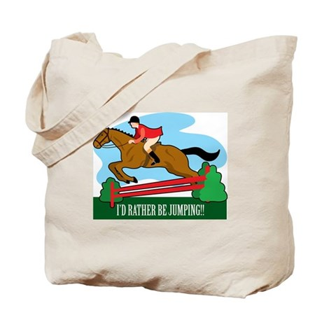 I'd Rather be Jumping!! Tote Bag