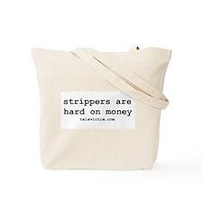 """hard on money"" Tote Bag"