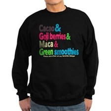 These are a few of my favorite things Sweatshirt (