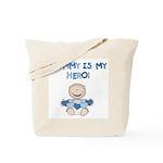 Mommy is My Hero (Boy) Tote Bag