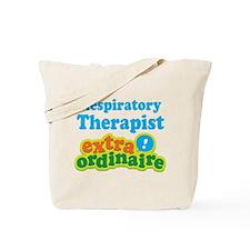 Respiratory Therapist Extraordinaire Tote Bag