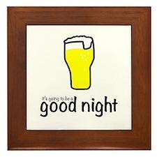 good night for beer Framed Tile