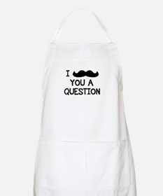 I Mustache You a Question. Apron