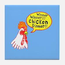 Winner Chicken Dinner Tile Coaster
