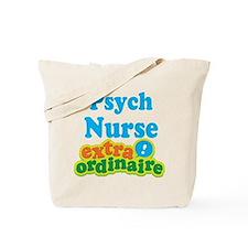 Psych Nurse Extraordinaire Tote Bag