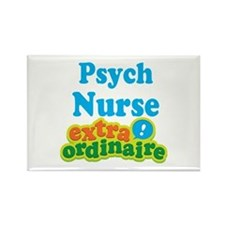Psych Nurse Extraordinaire Rectangle Magnet