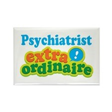 Psychiatrist Extraordinaire Rectangle Magnet