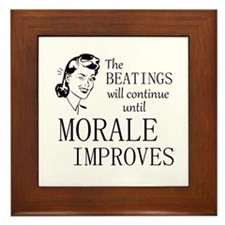The Beatings Will Continue Framed Tile