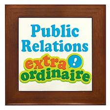 Public Relations Extraordinaire Framed Tile