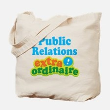Public Relations Extraordinaire Tote Bag