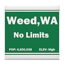 Welcome to Weed, Washington Tile Coaster