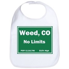Welcom To Weed, Colorado! Bib