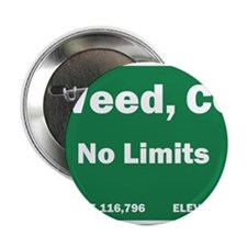 """Welcom To Weed, Colorado! 2.25"""" Button"""