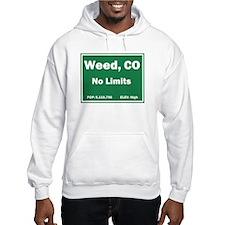 Welcom To Weed, Colorado! Hoodie