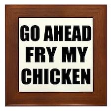 Fry My Chicken Framed Tile