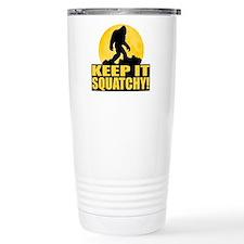 Keep It Squatchy! - Bark at the Moon Travel Mug
