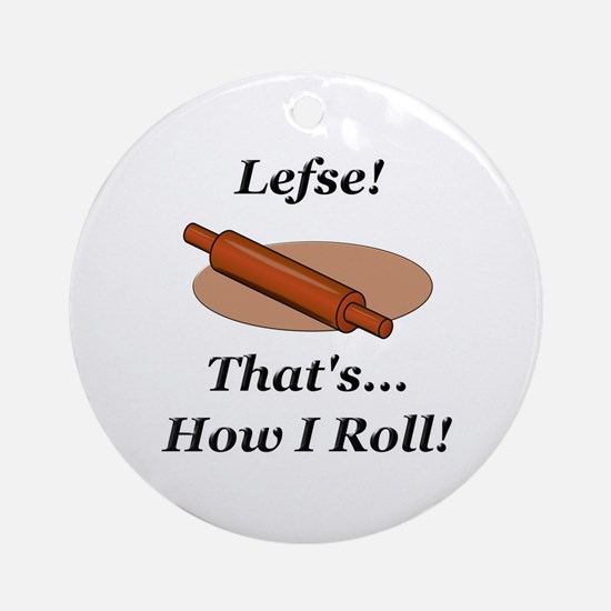 Lefse How I Roll Ornament (Round)