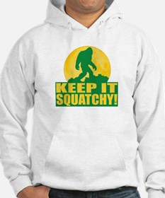 Keep It Squatchy! - Bark at the Moon Hoodie