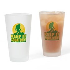 Keep It Squatchy! - Bark at the Moon Drinking Glas