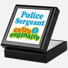 Police Sergeant Extraordinaire Keepsake Box