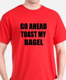 Toast My Bagel T-Shirt