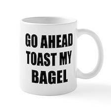Toast My Bagel Mug