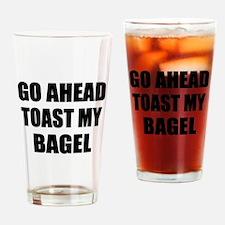 Toast My Bagel Drinking Glass