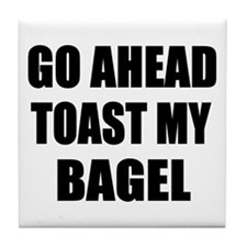 Toast My Bagel Tile Coaster