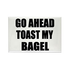 Toast My Bagel Rectangle Magnet