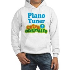 Piano Tuner Extraordinaire Hoodie