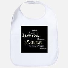 As soon as I saw you: Adventure Bib