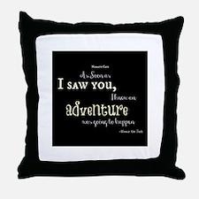 As soon as I saw you: Adventure Throw Pillow