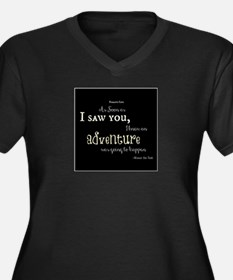 As soon as I saw you: Adventure Women's Plus Size