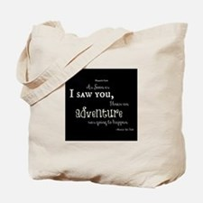 As soon as I saw you: Adventure Tote Bag