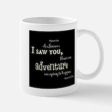 As soon as I saw you: Adventure Mug