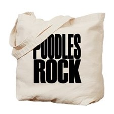 POODLES ROCK Tote Bag