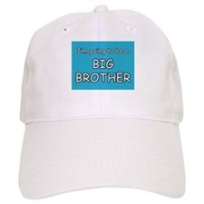 I'm going to be a BIG BROTHER Baseball Cap