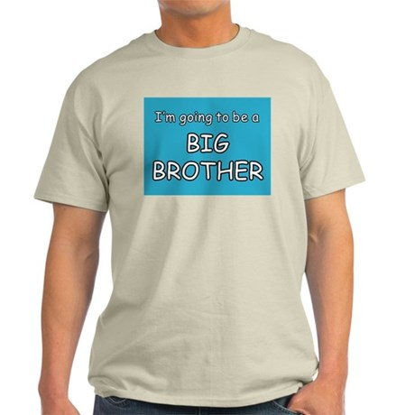 I'm going to be a BIG BROTHER Ash Grey T-Shirt