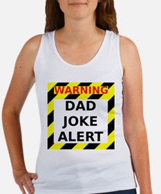Dad joke alert Women's Tank Top
