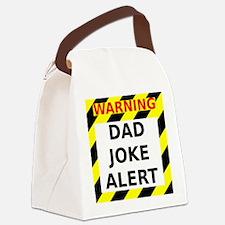 Dad joke alert Canvas Lunch Bag