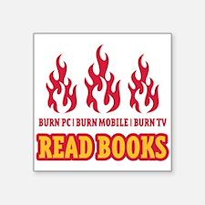 Burn PC | Burn Mobile | Burn TV | Read Books Squar