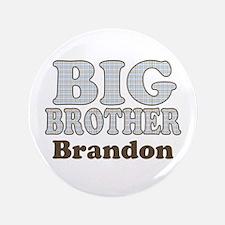 "Custom name Big Brother 3.5"" Button"