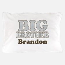 Custom name Big Brother Pillow Case