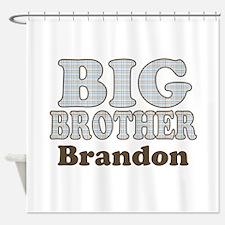 Custom name Big Brother Shower Curtain
