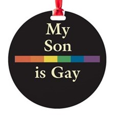 MSIG-Son-My-Son-is-Gay---Ra.png Ornament