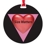 SM-Size-Matters---Heart.png Round Ornament